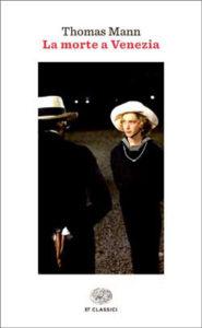 Copertina del libro La morte a Venezia di Thomas Mann