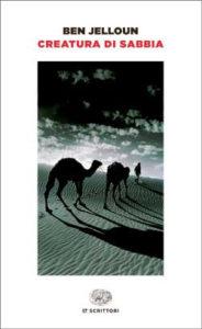 Copertina del libro Creatura di sabbia di Tahar Ben Jelloun