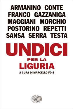 Copertina del libro Undici per la Liguria