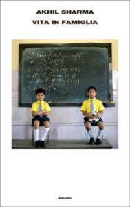 Copertina del libro Vita in famiglia di Akhil Sharma