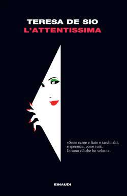 Copertina del libro L'Attentissima di Teresa De Sio