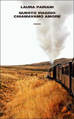 Copertina del libro Questo viaggio chiamavamo amore di Laura Pariani