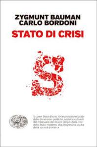 Copertina del libro Stato di crisi di Zygmunt Bauman, Carlo Bordoni