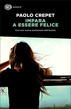 Copertina del libro Impara a essere felice di Paolo Crepet