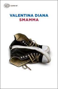 Copertina del libro Smamma di Valentina Diana