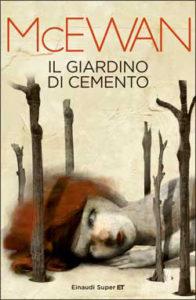 Copertina del libro Il giardino di cemento di Ian McEwan