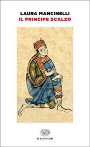 Copertina del libro Il principe scalzo di Laura Mancinelli