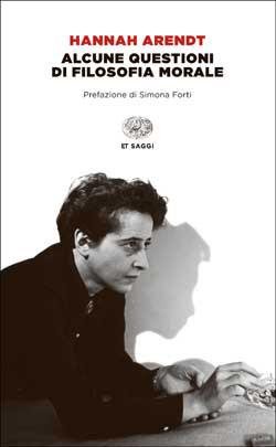Copertina del libro Alcune questioni di filosofia morale di Hannah Arendt