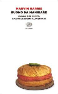 Copertina del libro Buono da mangiare di Marvin Harris