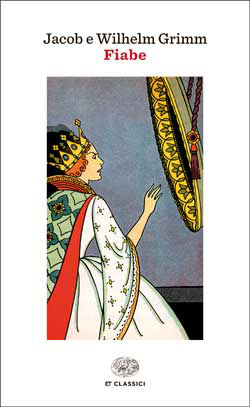 Copertina del libro Fiabe di Jacob Grimm, Wilhelm Grimm