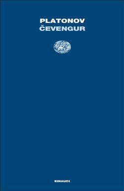 Copertina del libro Cevengur di Andrej Platonov