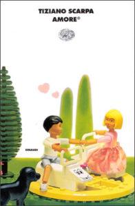 Copertina del libro Amore® di Tiziano Scarpa