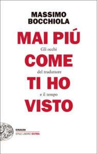 Copertina del libro Mai più come ti ho visto di Massimo Bocchiola