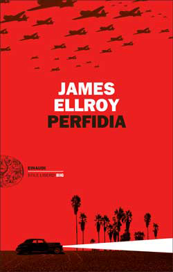 Copertina del libro Perfidia di James Ellroy
