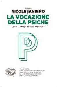 Copertina del libro La vocazione della psiche di VV.