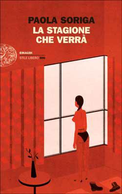 Copertina del libro La stagione che verrà di Paola Soriga
