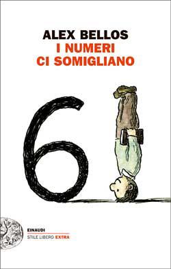 Copertina del libro I numeri ci somigliano di Alex Bellos