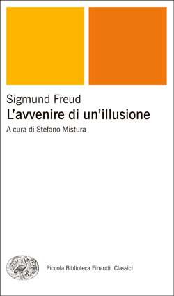 Copertina del libro L'avvenire di un'illusione di Sigmund Freud