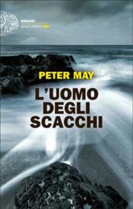 Copertina del libro L'uomo degli scacchi di Peter May