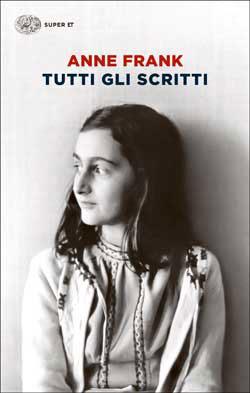 Copertina del libro Tutti gli scritti di Anne Frank