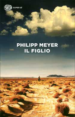 Copertina del libro Il figlio di Philipp Meyer