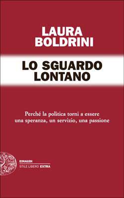 Copertina del libro Lo sguardo lontano di Laura Boldrini