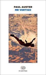 Copertina del libro Mr Vertigo di Paul Auster