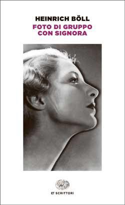 Copertina del libro Foto di gruppo con signora di Heinrich Böll