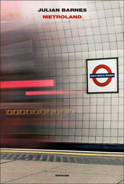 Copertina del libro Metroland di Julian Barnes