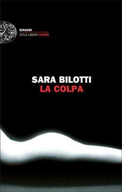 Copertina del libro La colpa di Sara Bilotti