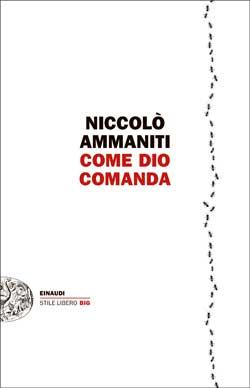 Copertina del libro Come Dio comanda di Niccolò Ammaniti