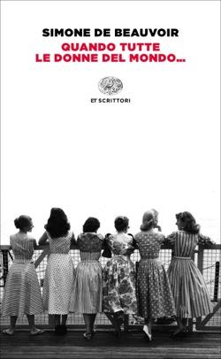 Copertina del libro Quando tutte le donne del mondo… di Simone de Beauvoir