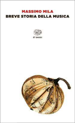 Copertina del libro Breve storia della musica di Massimo Mila