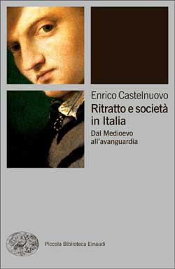 Copertina del libro Ritratto e società in Italia di Enrico Castelnuovo