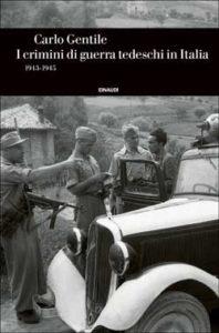 Copertina del libro I crimini di guerra tedeschi in Italia di Carlo Gentile