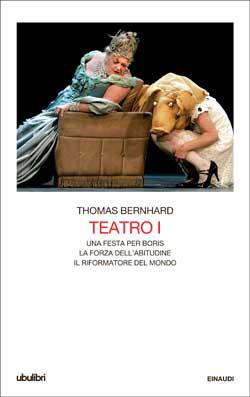 Copertina del libro Teatro I di Thomas Bernhard