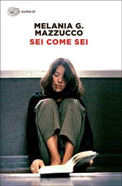 Copertina del libro Sei come sei di Melania G. Mazzucco