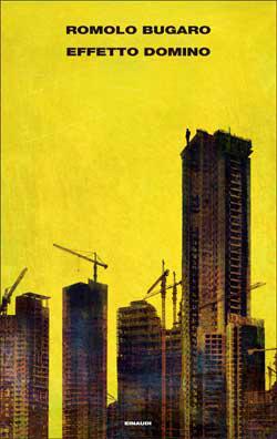 Copertina del libro Effetto domino di Romolo Bugaro