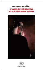 Copertina del libro L'onore perduto di Katharina Blum di Heinrich Böll