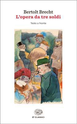 Copertina del libro L'opera da tre soldi di Bertolt Brecht