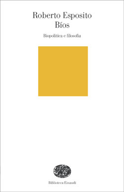 Copertina del libro Bíos di Roberto Esposito