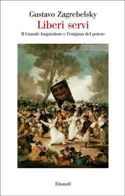 Copertina del libro Liberi servi di Gustavo Zagrebelsky
