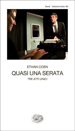 Copertina del libro Quasi una serata di Ethan Coen