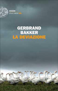 Copertina del libro La deviazione di Gerbrand Bakker