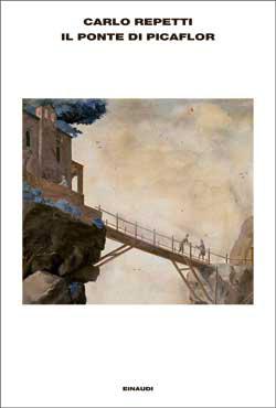 Copertina del libro Il ponte di Picaflor di Carlo Repetti