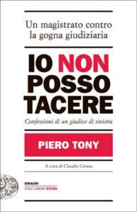 Copertina del libro Io non posso tacere di Piero Tony