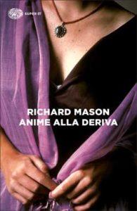 Copertina del libro Anime alla deriva di Richard Mason