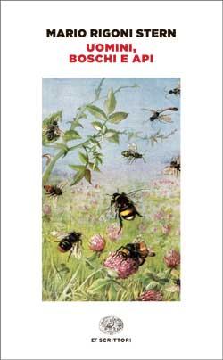 Copertina del libro Uomini, boschi e api di Mario Rigoni Stern