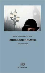 Copertina del libro Sherlock Holmes di Arthur Conan Doyle