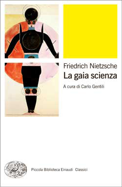 Copertina del libro La gaia scienza di Friedrich Nietzsche